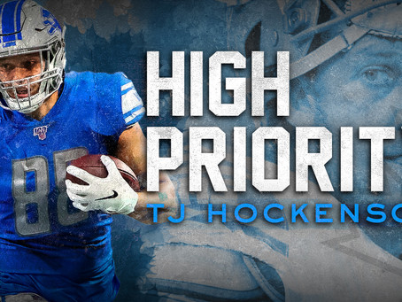 High Priority: T.J. Hockenson