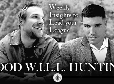 Good W.I.L.L Hunting - Week 13