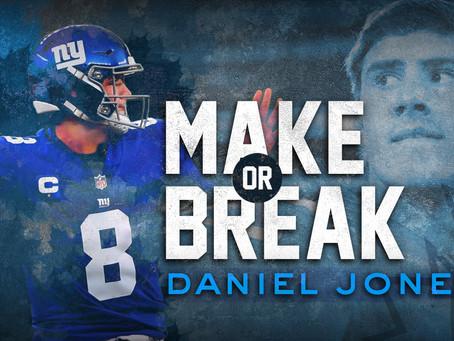Make or Break: Daniel Jones