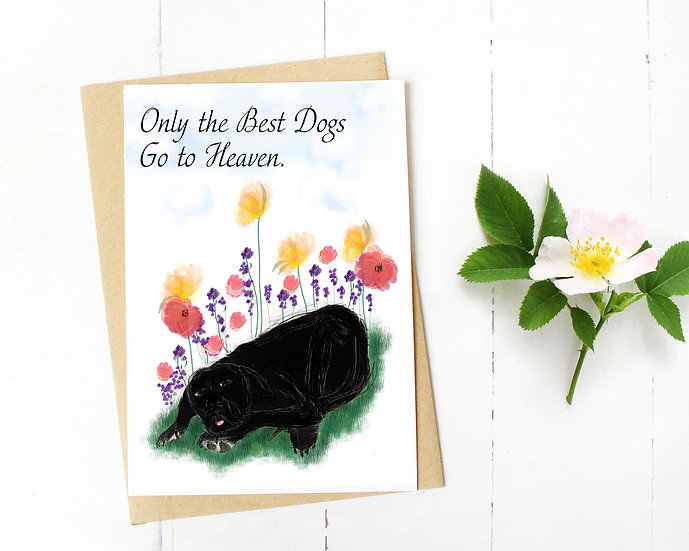Only the Best Dogs go to Heaven Card