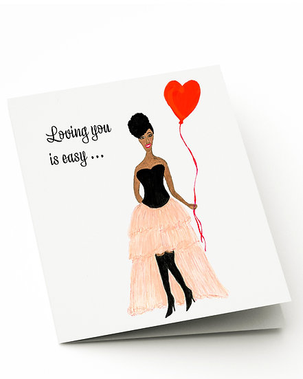 Loving You is Easy...Card