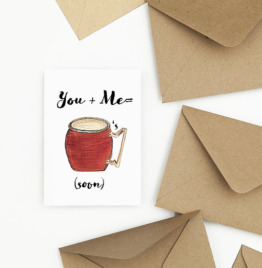 You + Me = Drinks Card