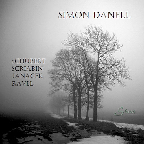 Simon Danell plays Schubert, Scriabin, Janacek and Ravel