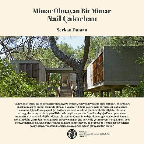 Mimar Olmayan Bir Mimar, Nail Çakırhan