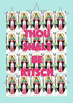 Thou Shalt be Kitsch