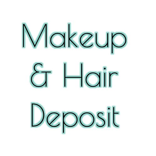 $50 Makeup and Hair DEPOSIT