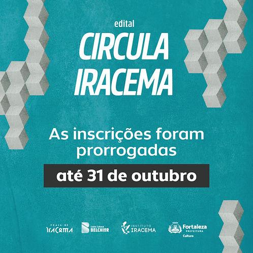 30.09 - Edital Circula Iracema - Prorrogação inscrições.jpg