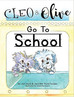 Back to School with Cleo & Olive!