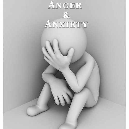 Anger and axiety
