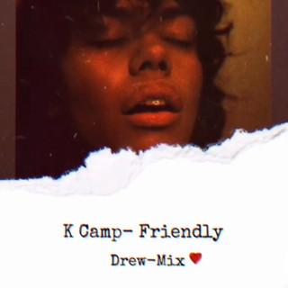 Friendly (Drew-Mix)