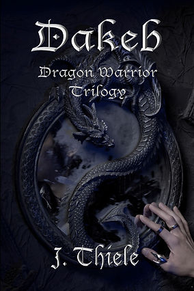 Dakeb Dragon Warrior Trilogy - Book 1, 2, & 3 in one complete book