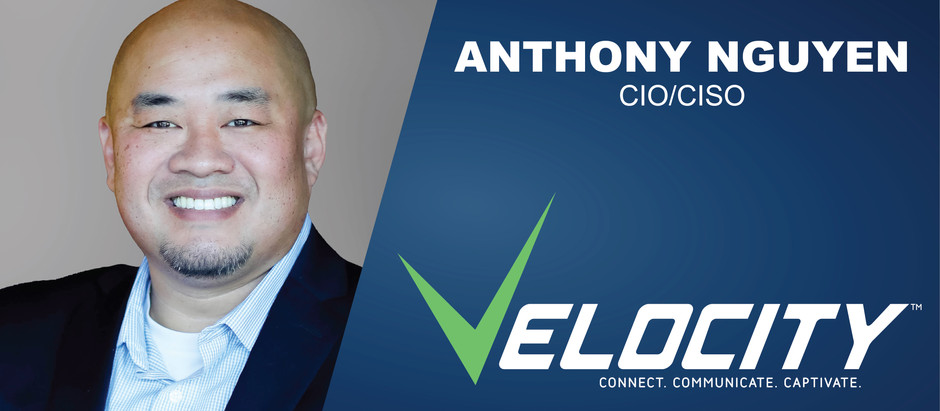 Velocity, A Managed Services Company Names Anthony Nguyen As New CIO/CISO