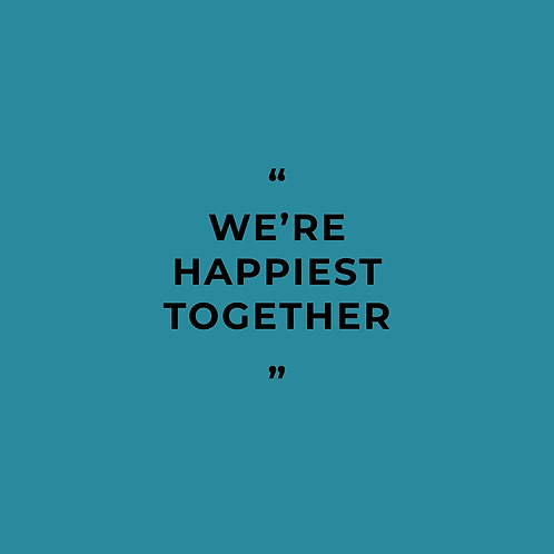 """We're Happiest Together"" Sheet Music"