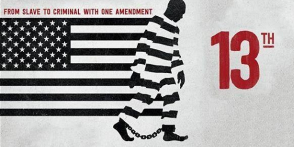 13th: A Documentary About Race Viewing and Discussion