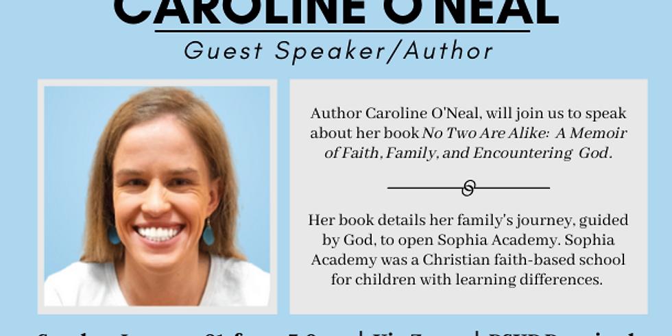 Guest Speaker/Author Caroline O'Neal