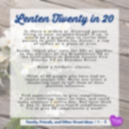 Lenten Twenty in 20 - Family Friends and