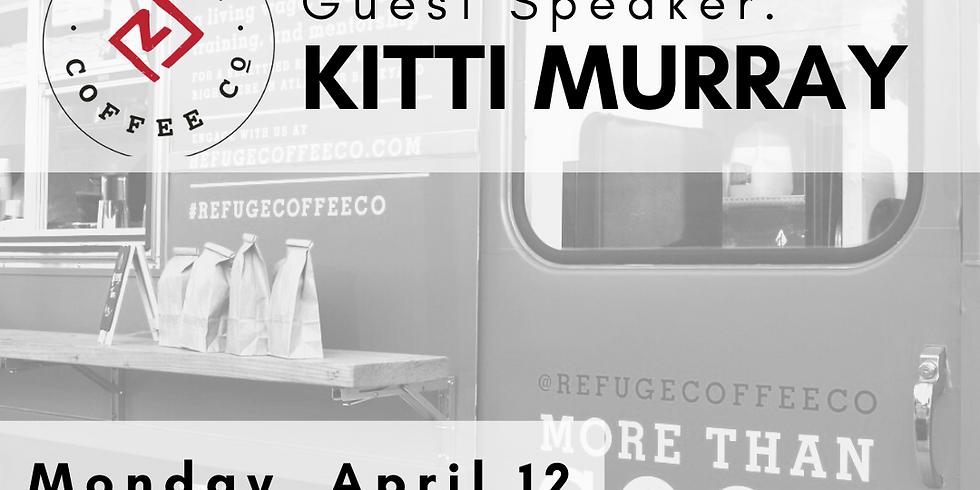 Guest Speaker: Kitti Murray, Refuge Coffee