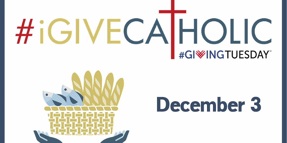 #1GiveCatholic on Giving Tuesday