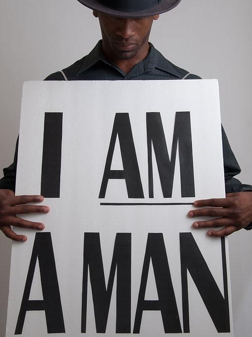 """I Am A Man"" Fine Art Photography Print"