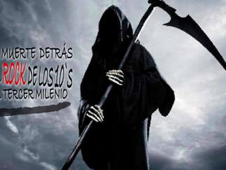La muerte marcada en la década de los 10`S (Siglo XXI)