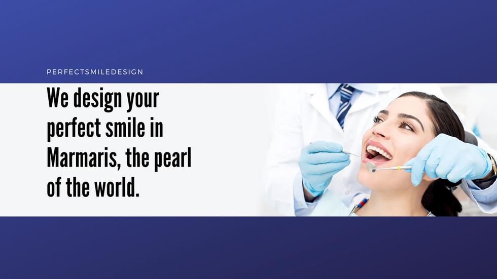 We design your perfect smile in Marmaris