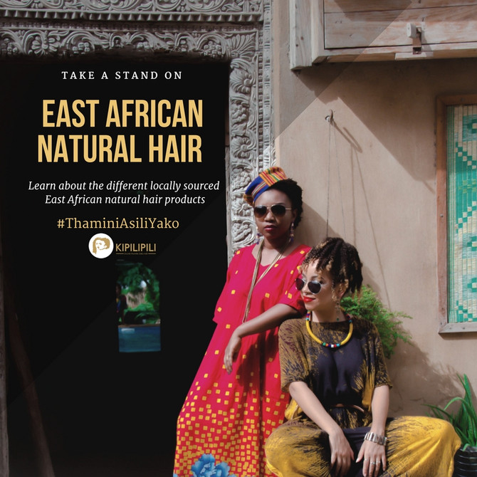 EAST AFRICAN NATURAL HAIR BRANDS YOU SHOULD DEFINITELY CHECK OUT