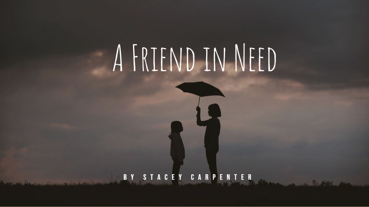Friend in Need (2)
