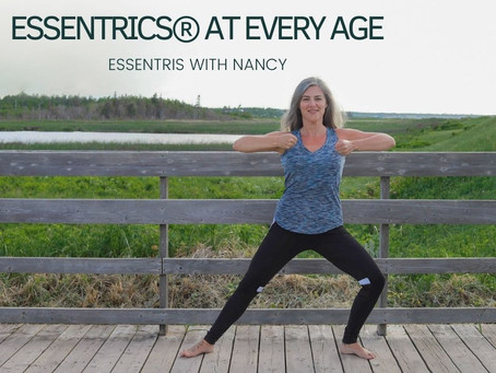 ESSENTRICS® AT EVERY AGE per Essentrics.com (part 1 of 2)