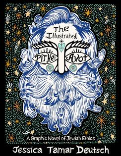 The Illuminated Pirkei Avot: A Graphic Novel of Jewish Ethics