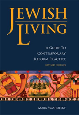Jewish Living: A Guide to Contemporary Jewish Practice