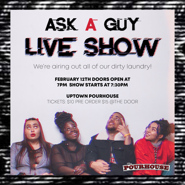 Ask A Guy Podcast Live Show Promotion