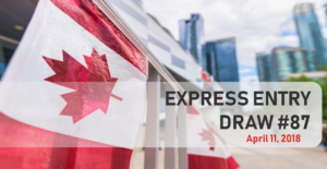 April 11 sees largest Express Entry draw of 2018
