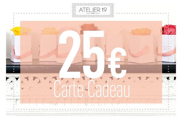 Carte Cadeau 25 €  - Atelier 19