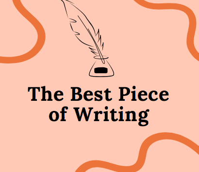 THE BEST PIECE OF WRITING