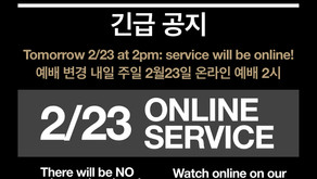 (Urgent) Tomorrow 2/23 Service Changed to ONLINE!