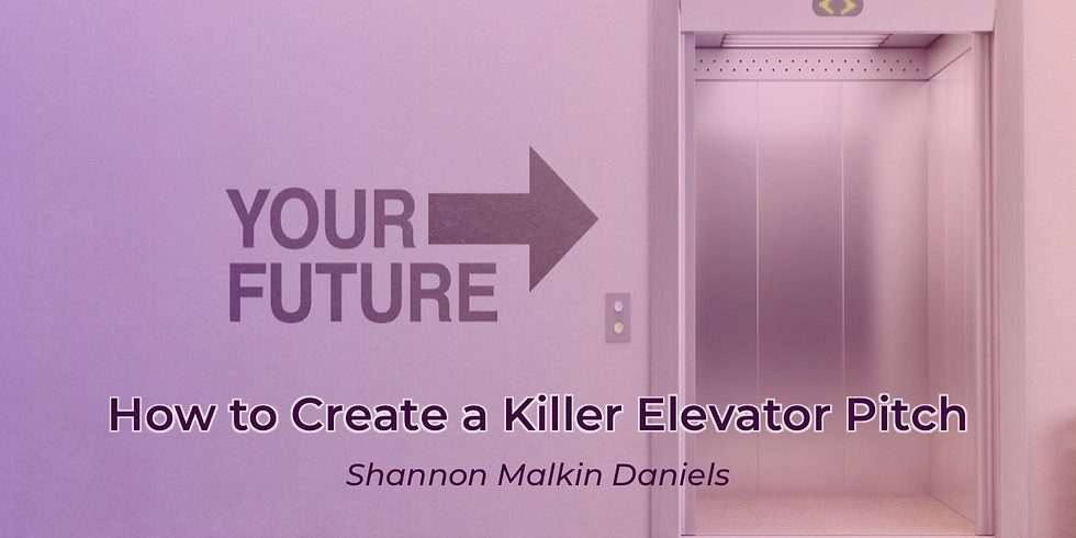 How to Give a Killer Elevator Pitch