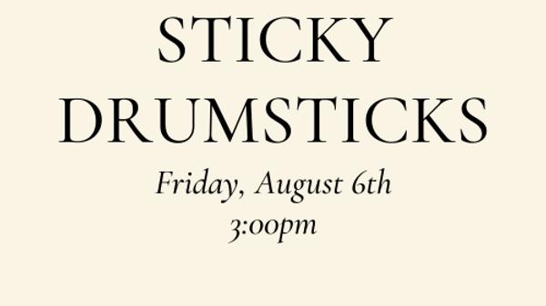 Sticky Drumsticks