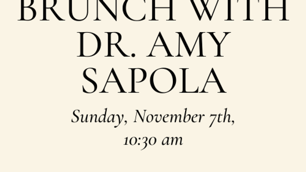 Brunch with Dr. Amy Sapola
