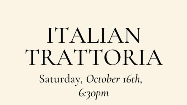 Italian Trattoria Dinner Class