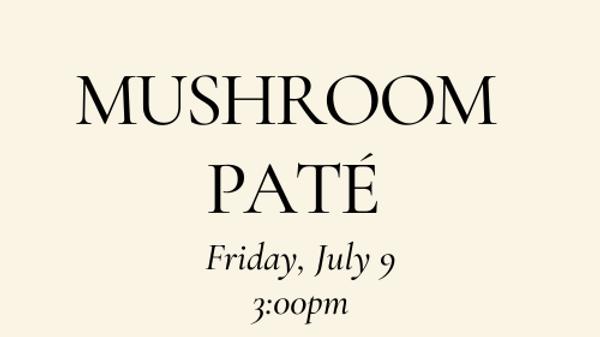 Mushroom Pate - Vegetarian