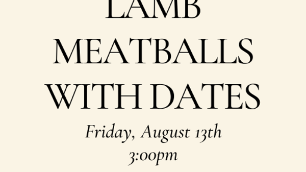 Lamb Meatballs with Dates
