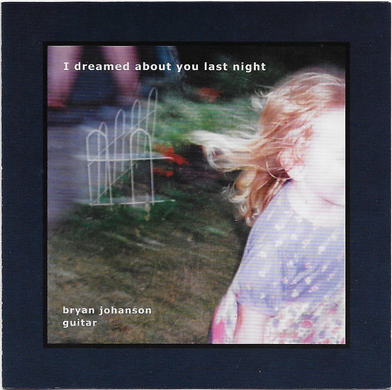 I Dreamed about You Last Night - CD