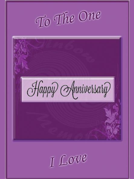 To the One I Love Happy Anniversary
