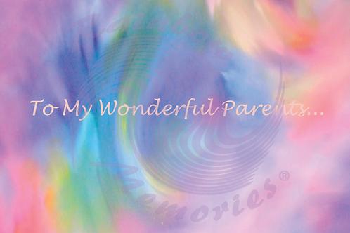 To My Wonderful Parents