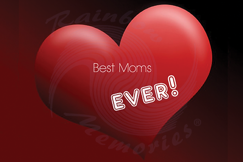 Best Moms Ever
