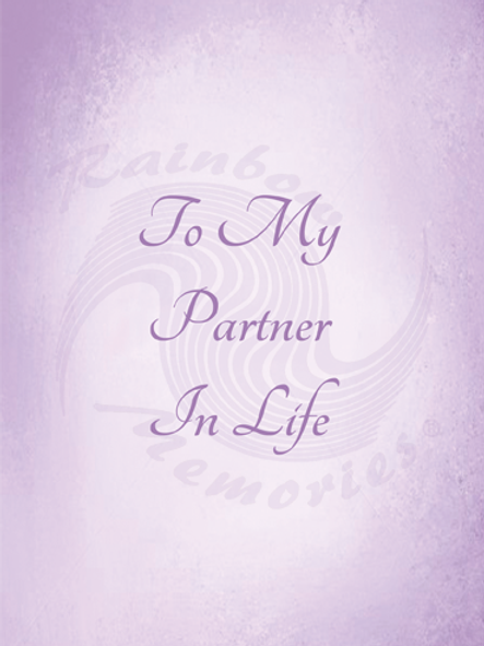 To My Partner In Life