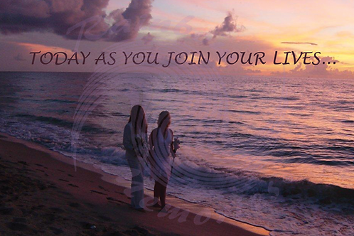 Today As You Join Your Lives...