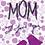 Thumbnail: Mom I Love You