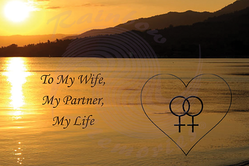 To My Wife, My Partner, My Life