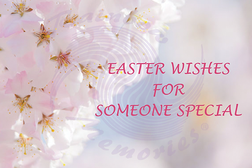 Easter Wishes For Someone Special
